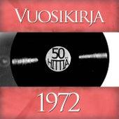 Vuosikirja 1972 - 50 hittiä von Various Artists