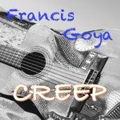 Creep by Francis Goya