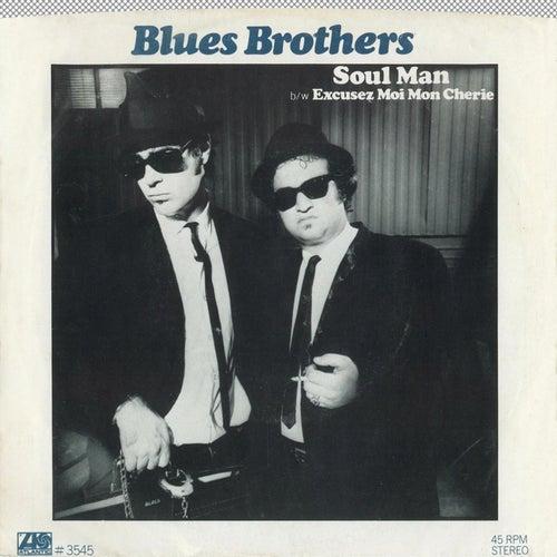 Soul Man / Excusez Moi Mon Cherie [Digital 45] de Blues Brothers