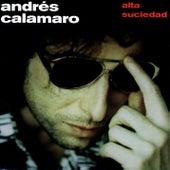 Alta Suciedad de Andres Calamaro