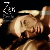 Zen: Piano for Relaxation von Various Artists