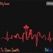 So Slime Seattle (Deluxe) de Billy Bando