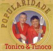 Popularidade de Tonico E Tinoco