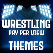 Wrestling Pay Per View Themes de Various Artists