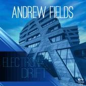 Electron Drift von Andrew Fields