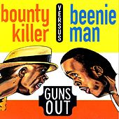 Guns Out by Beenie Man