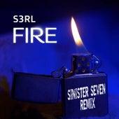 Fire (Sinister Seven Remix) von S3rl