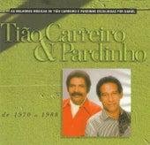 Seleção de Sucessos 1970-1988 de Tião Carreiro e Pardinho