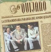 La Extraordinaria Paradoja Del Sonido Quijano de Café Quijano