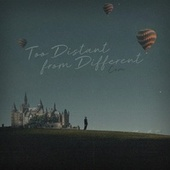 Too Distant from Different by Cam
