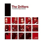 Definitive Soul: The Drifters by The Drifters