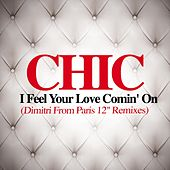 I Feel Your Love Comin' On de CHIC
