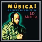 Música! von Ed Motta