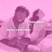 At My Worst (Nikhita Gandhi Remix) by Pink Sweat$