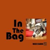 In the Bag de Mick Clarke