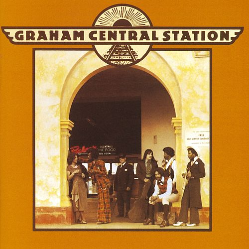 Graham Central Station by Graham Central Station