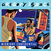Midnight Confidential by Gregory Isaacs