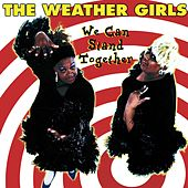 We Can Stand Together von The Weather Girls