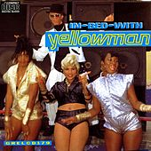 In Bed With Yellowman de Yellowman