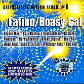 Latino / Boasy Gal von Various Artists