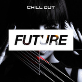 Future by Chill Out