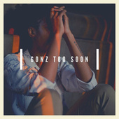 Gonz Too Soon de Yuna Kimura