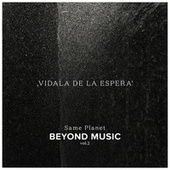 Vidala de la Espera by Beyond Music