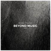 Beyond Music Volume 2 - Same Planet by Beyond Music