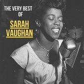 The Very Best of Sarah Vaughan de Sarah Vaughan