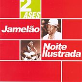 Dois Ases by Jamelão