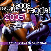 Ragga Ragga Ragga 2005 de Various Artists