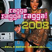 Ragga Ragga Ragga 2008 de Various Artists