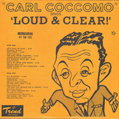 Loud & Clear von Carl Coccomo