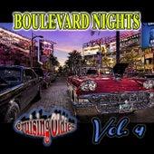 Boulevard Nights: Cruising Oldies, Vol. 4 de Various Artists