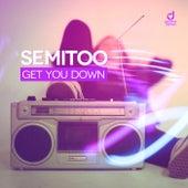 Get You Down de Semitoo
