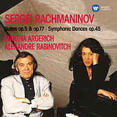Rachmaninoff: Suites, Op. 5 & 17 & Symphonic Dances, Op. 45 by Martha Argerich