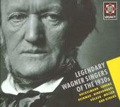 Legendary Wagner Singers of the 1930s - Telefunken Legacy von Various Artists