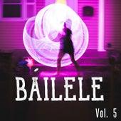 Báilele Vol. 5 de Various Artists