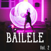 Báilele Vol. 2 de Various Artists