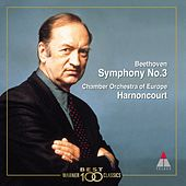 Beethoven : Symphony No.3, 'Eroica' by Nikolaus Harnoncourt