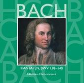 Bach, JS : Sacred Cantatas BWV Nos 138 - 140 von Nikolaus Harnoncourt