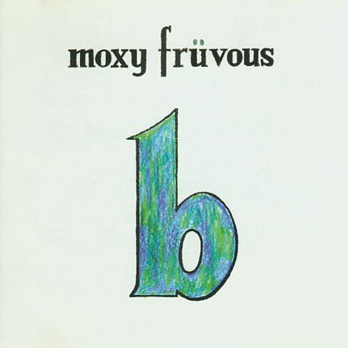 The 'B' Album by Moxy Fruvous