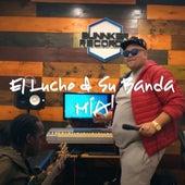 Mía by El Lucho y su banda