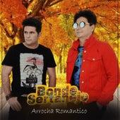 Arrocha Romantico von Bonde Sertanejo