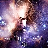 Fear Of Infinity by While Heaven Wept