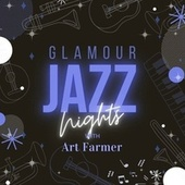 Glamour Jazz Nights with Art Farmer fra Art Farmer