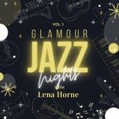 Glamour Jazz Nights with Lena Horne, Vol. 1 von Lena Horne