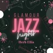 Glamour Jazz Nights with Herb Ellis van Herb Ellis