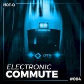Electronic Commute 004 de Various Artists