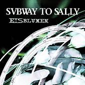 Eisblumen by Subway To Sally